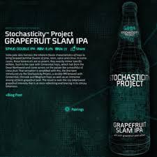 Stochasticity Project Grapefruit Slam IPA(3)